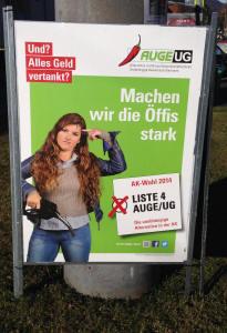 Jetzt wird gewählt. In Vorarlberg, Tirol un Salzburg. Hier ein Wahlplakat der AUGE/UG in Salzburg.